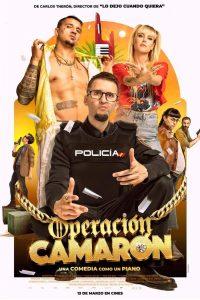 """Poster for the movie """"Operación Camarón"""""""