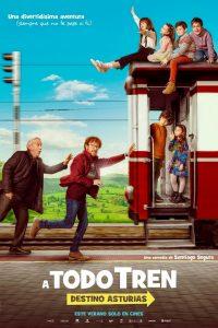 """Poster for the movie """"A todo tren: destino Asturias"""""""