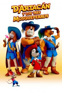 "Poster for the movie ""D'Artacán y los tres mosqueperros"""