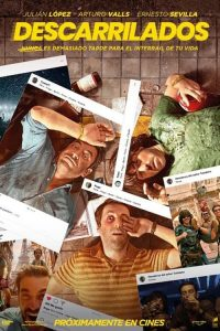 "Poster for the movie ""Descarrilados"""