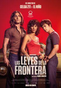 """Poster for the movie """"Las leyes de la frontera"""""""