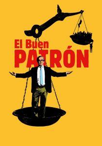 """Poster for the movie """"El Buen Patrón"""""""