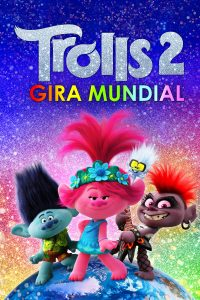 "Poster for the movie ""Trolls 2 Gira mundial"""