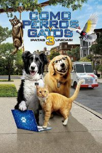 "Poster for the movie ""Como perros y gatos: La patrulla unida"""