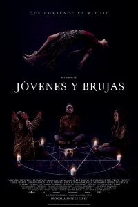 "Poster for the movie ""Jóvenes y Brujas"""